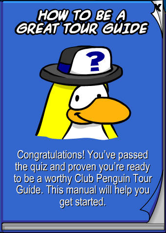 Club Penguin: How to become a Tour Guide Cheats and Guide!
